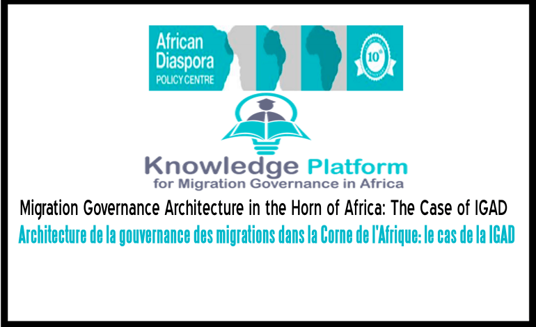 Migration Governance Architecture in the Horn of Africa: The Case of IGAD