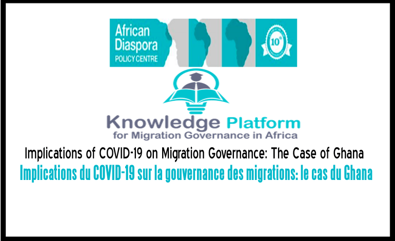 Implications of COVID-19 on Migration Governance: The Case of Ghana